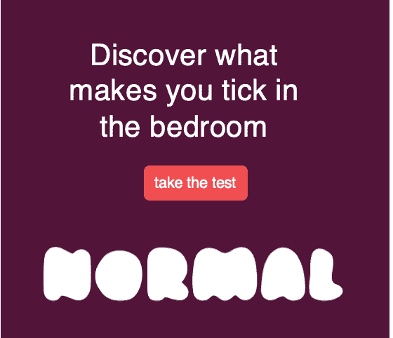 Discover what makes you tick in the bedroom with Normal